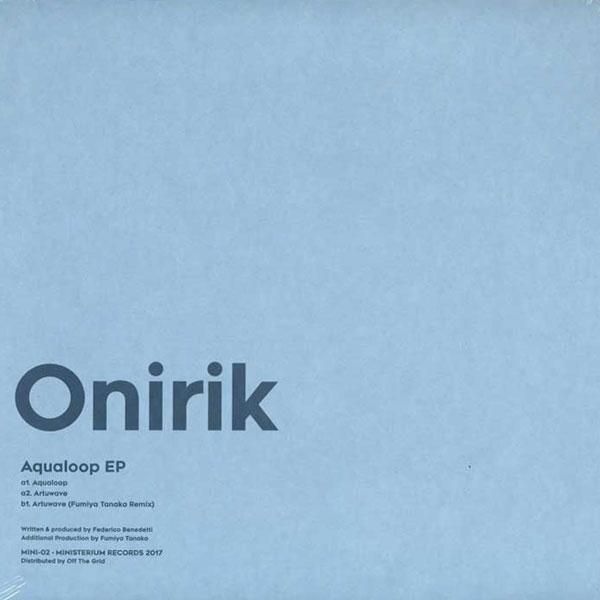 onirik-aqualoop-ep-fumiya-tanaka-ministerium-cover