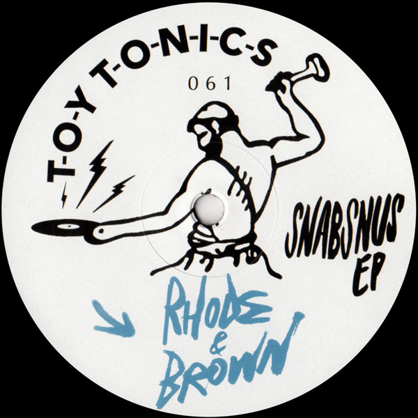 rhode-brown-snabsnus-ep-toy-tonics-cover