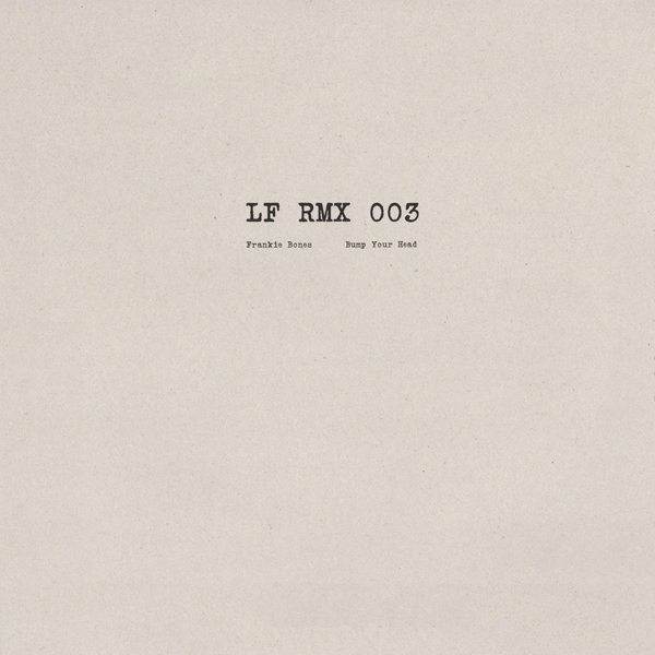 frankie-bones-bump-your-head-len-faki-remix-lf-rmx-cover