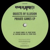 objects-of-illusion-private-games-ep-disco-bloodbath-recordings-cover
