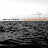 dj-cam-quartet-the-soulshine-session-lp-inflamable-records-cover
