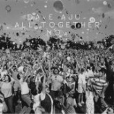 dave-aju-all-together-now-san-proper-circus-company-cover