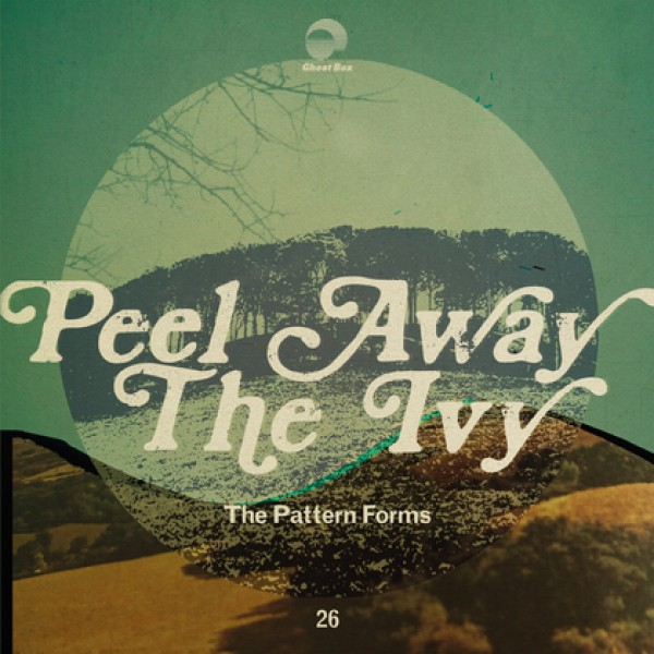 the-pattern-forms-peel-away-the-ivy-lp-ghost-box-cover