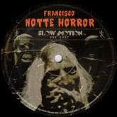 francisco-notte-horror-slow-motion-cover