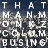 thatmanmonkz-columbusing-cd-delusions-of-grandeur-cover