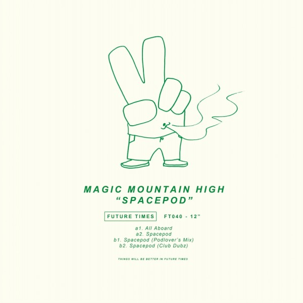 magic-mountain-high-spacepod-future-times-cover