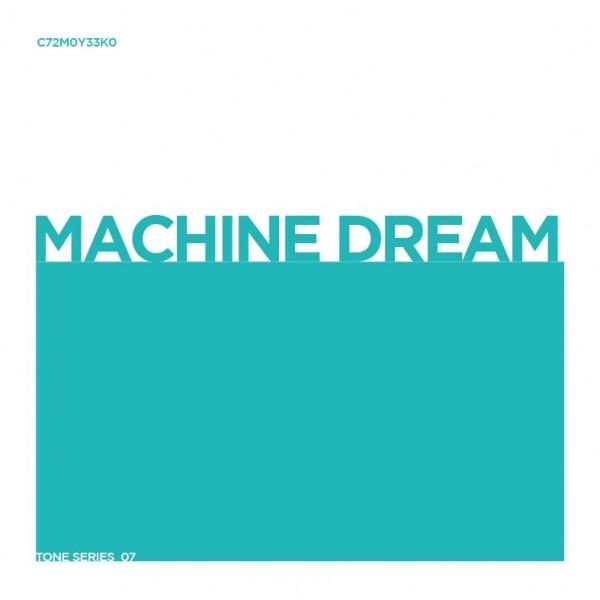 unknown-artist-tone-series-07-machine-dream-tone-series-cover