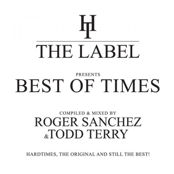 roger-sanchez-todd-terry-the-best-of-times-cd-hard-times-cover