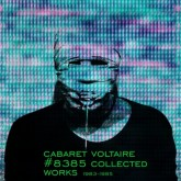 cabaret-voltaire-8385-collected-works-1983-mute-cover
