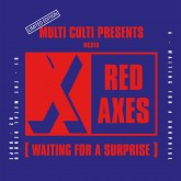 red-axes-waiting-for-a-surprise-multi-culti-recordings-cover