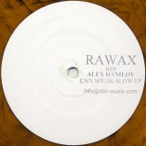 alex-danilov-can-speak-slow-ep-rawax-cover