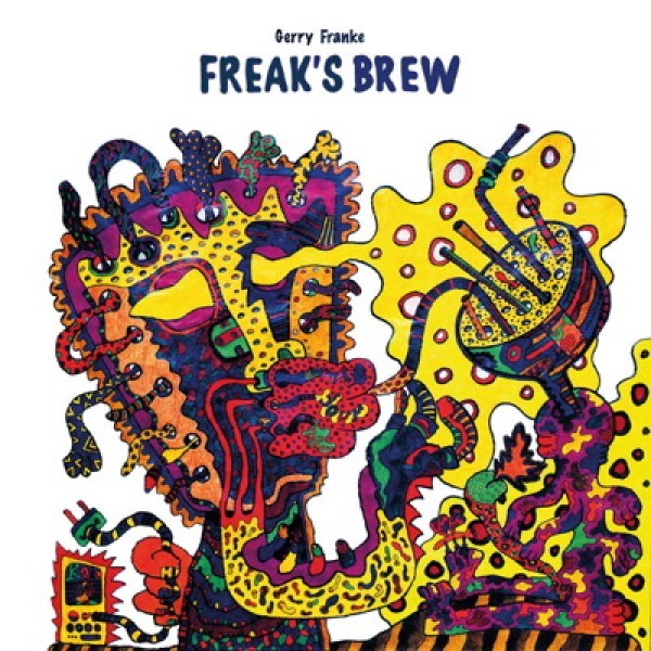 gerry-franke-feat-max-gr-freaks-brew-lp-money-sex-records-cover