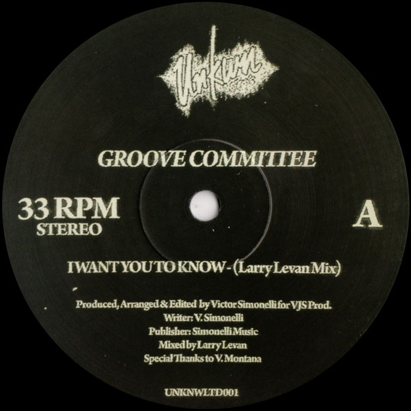 groove-committee-i-want-you-to-know-larry-levan-unknown-ltd-cover
