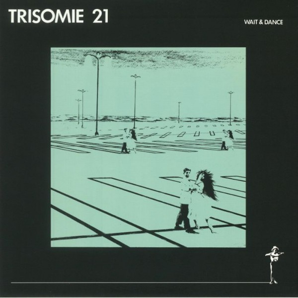 trisomie-21-wait-dance-lp-dark-entries-cover