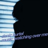deniz-kurtel-music-watching-over-me-cd-crosstown-rebels-cover