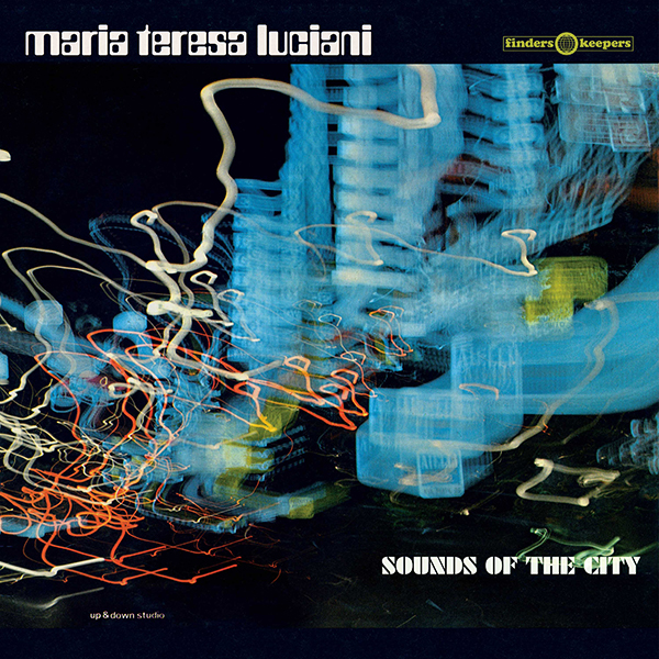 maria-teresa-luciani-sounds-of-the-city-lp-finders-keepers-cover