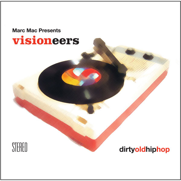 marc-mac-presents-visione-dirty-old-hip-hop-lp-bbe-records-cover