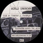 timothy-j-fairplay-kalid-cleopatra-loves-the-acid-burst-world-unknown-cover