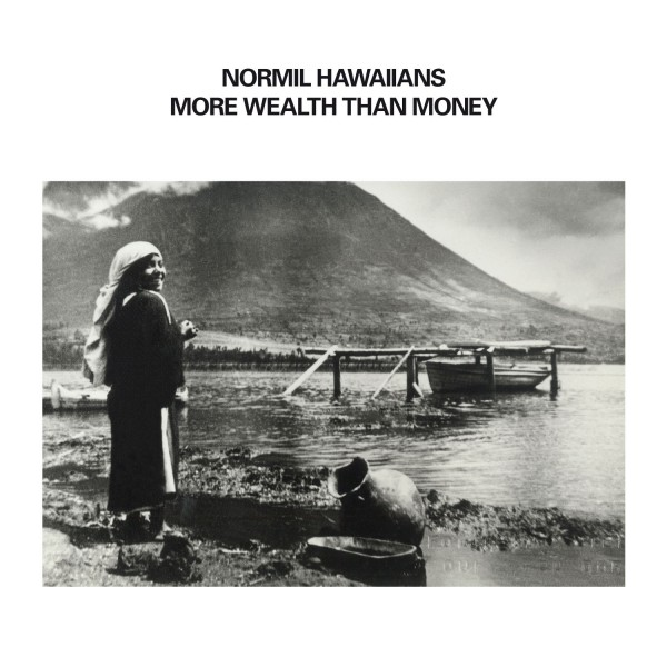 normil-hawaiians-more-wealth-than-money-lp-upset-the-rhythm-cover