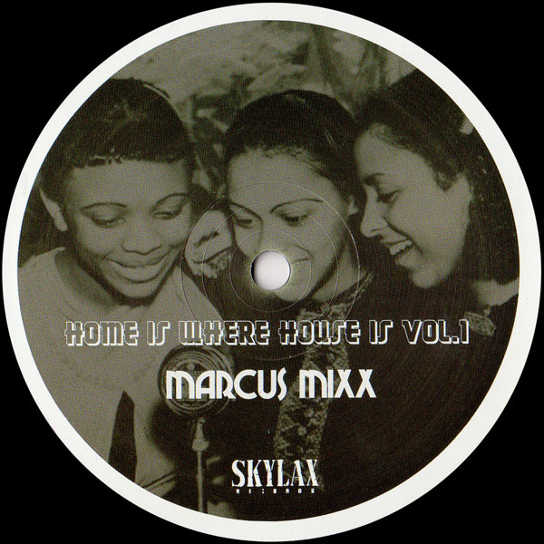 marcus-mixx-home-is-where-house-s-vol-skylax-cover