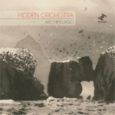 hidden-orchestra-acrhipelago-cd-tru-thoughts-cover