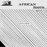 various-artists-african-roots-act-3-lp-wackies-music-cover