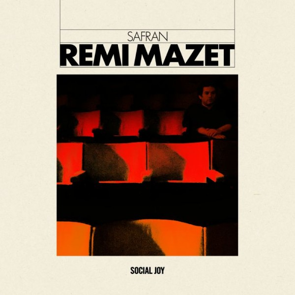 remi-mazet-safran-social-joy-cover