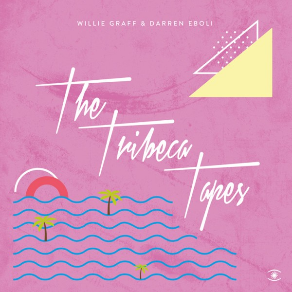 willie-graff-darren-eboli-the-tribeca-tapes-ep-music-for-dreams-cover