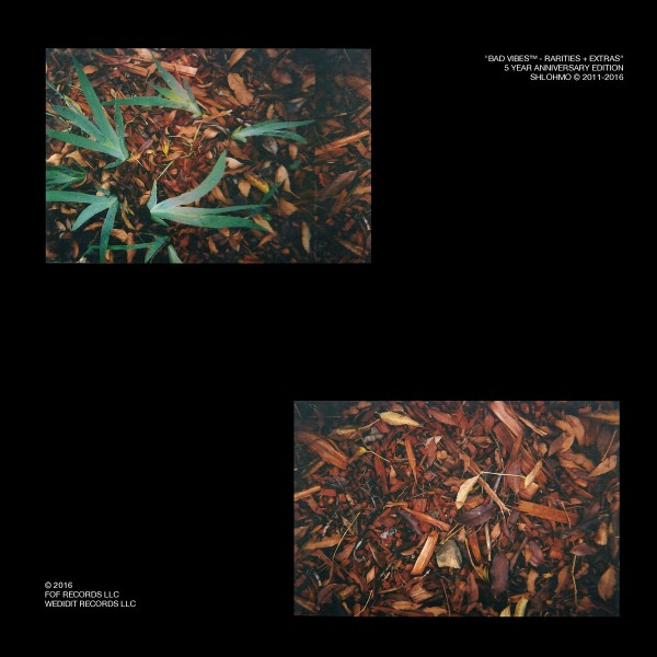 shlohmo-bad-vibes-rarities-ext-friends-of-friends-cover