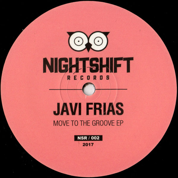 javi-frias-move-to-the-groove-ep-nightshift-recordings-cover