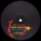 big-strick-100-hustler-omar-s-remix-fxhe-records-cover