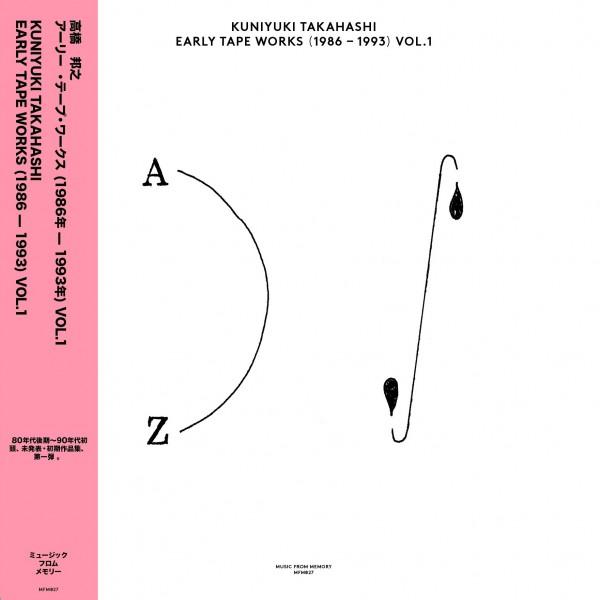 kuniyuki-takahashi-early-tape-works-1986-1993-vol-music-from-memory-cover
