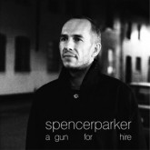 spencer-parker-a-gun-for-hire-cd-saved-records-cover