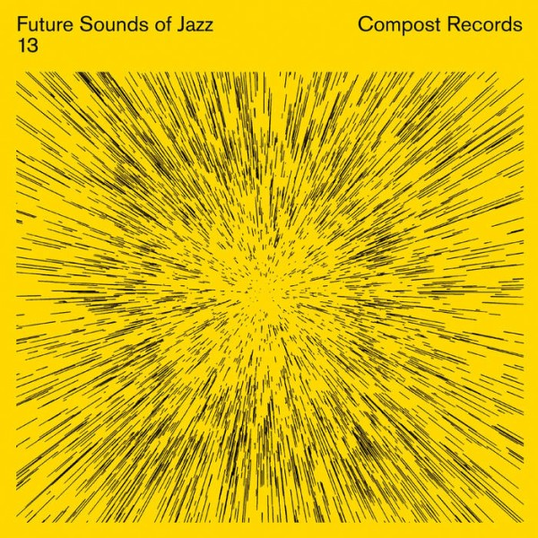 axel-boman-chaos-in-the-cbd-future-sounds-of-jazz-vol-13-compost-records-cover