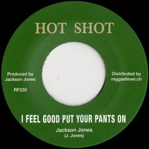 jackson-jones-i-feel-good-put-your-pants-hot-shot-cover