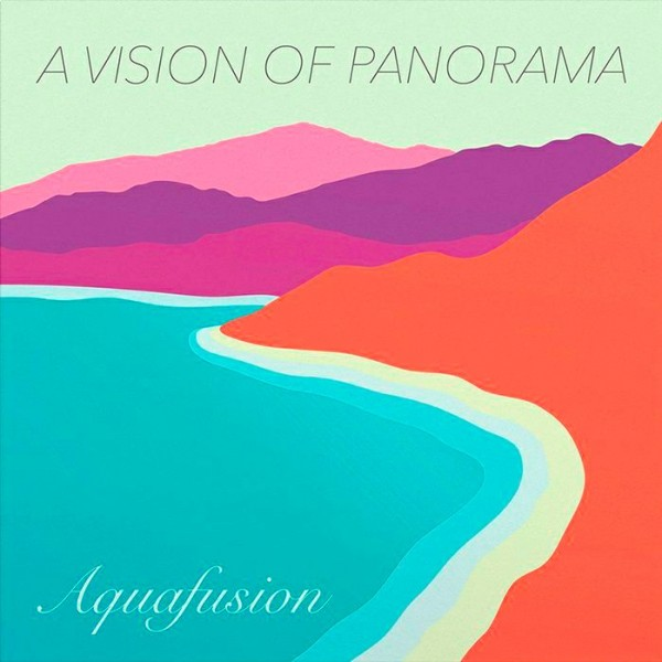 a-vision-of-panorama-aquafusion-lp-mellophonia-cover