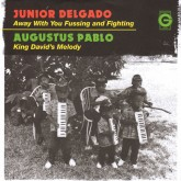 junior-delgado-augustus-pa-away-with-your-fussing-and-greensleeves-records-cover