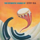 sun-ra-the-futuristic-sounds-of-sun-ra-poppy-disc-cover