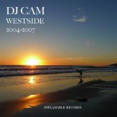 dj-cam-westside-2004-2007-lp-inflammable-records-cover