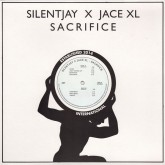 silentjay-x-jace-xl-sacrifice-lp-rhythm-section-internatio-cover