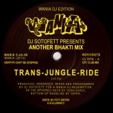 dj-sotofett-presents-another-trans-jungle-ride-wania-cover