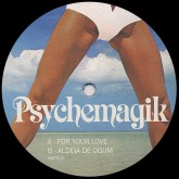 psychemagik-for-your-love-psychemagik-cover