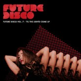 various-artists-future-disco-vol-7-til-the-needwant-recordings-cover