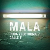 mala-cuba-electronic-calle-f-brownswood-recordings-cover
