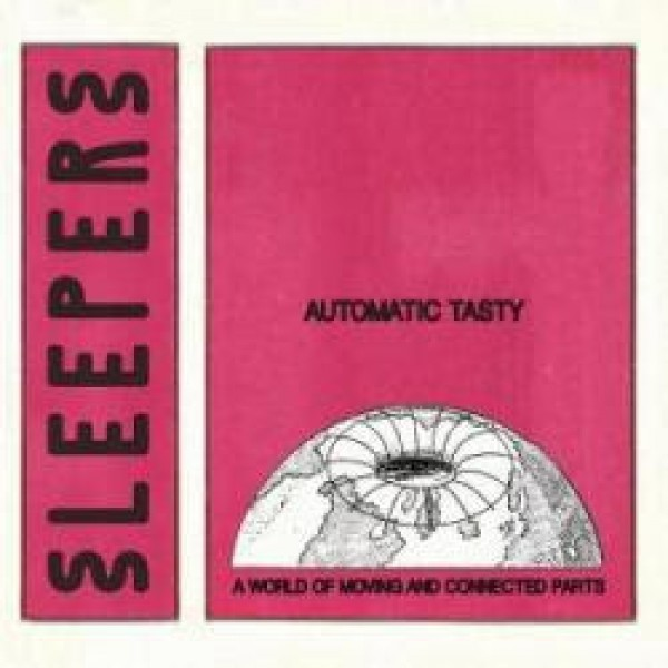 automatic-tasty-a-world-of-moving-and-connected-sleepers-cover