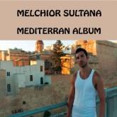 melchior-sultana-mediterran-album-lp-underground-quality-cover