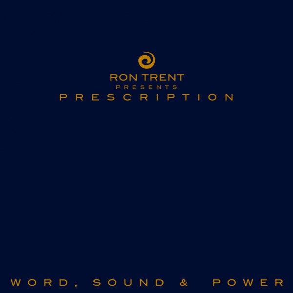 ron-trent-presents-prescription-word-sound-rush-hour-cover