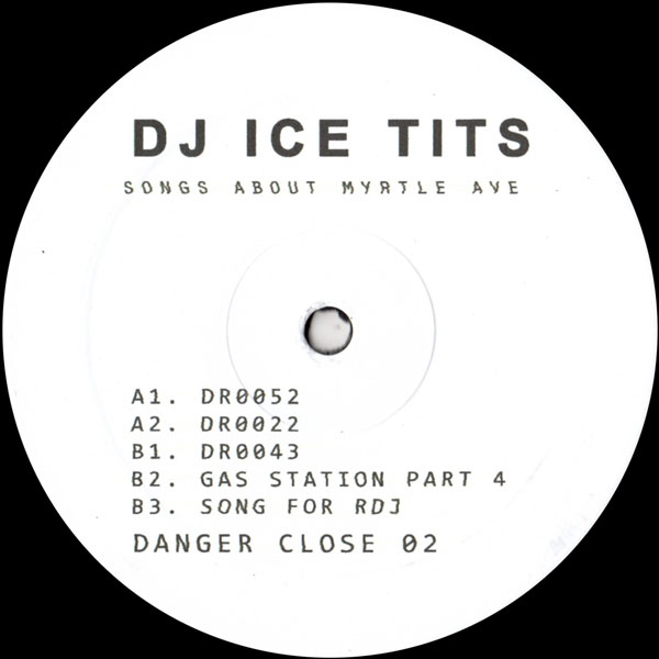 dj-ice-tits-songs-about-myrtle-avenue-danger-close-cover