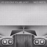 nico-motte-life-goes-on-if-you-are-lucky-antinote-cover