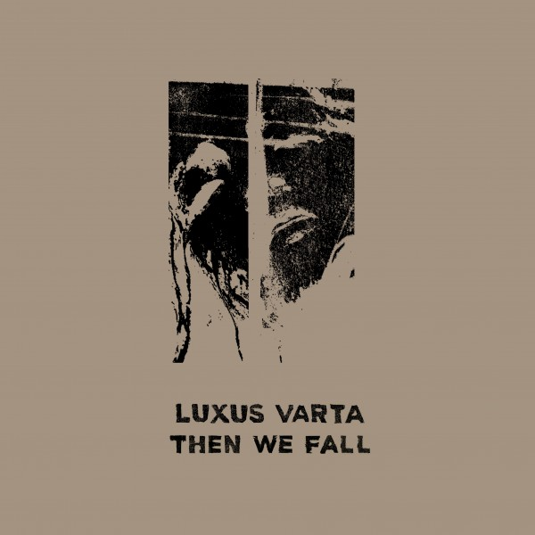 luxus-varta-then-we-fall-pre-order-brokntoys-cover